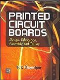 Printed Circuit Boards: Design - Fabrica...