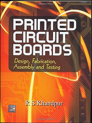 [ { PRINTED CIRCUIT BOARDS: DESIGN, FABRICATION, AND ASSEMBLY (MCGRAW-HILL ELECTRONIC ENGINEERING) } ] by Khandpur, Raghbir Singh (AUTHOR) Sep-01-2005 [ Hardcover ]