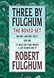 Three by Fulghum: The Boxed Set (0375500758) by Fulghum, Robert