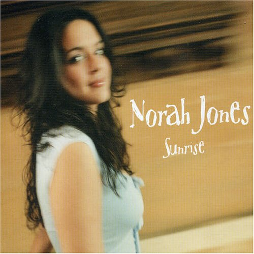 Norah Jones - Sunrise - Zortam Music