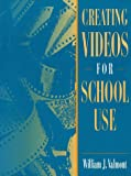 img - for Creating Videos for School Use book / textbook / text book
