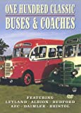 One Hundred Classic Buses And Coaches [DVD]