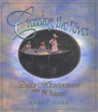 Crossing the River: Daily Meditations for Women