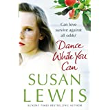 Dance While You Canby Susan Lewis