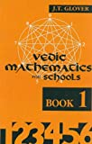 img - for Vedic Mathematics for Schools (Book 1) (Bk.1) book / textbook / text book