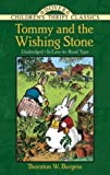 img - for Tommy and the Wishing-Stone (Dover Children's Thrift Classics) book / textbook / text book