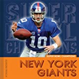 Super Bowl Champions: New York Giants (Super Bowl Champs)