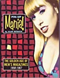img - for Pin-Up Mania: The Golden Age of Men's Magazines, 1950-1967 book / textbook / text book