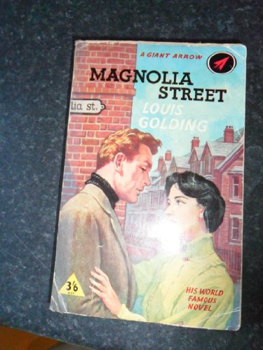 Magnolia Street by Louis Golding