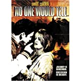 No One Would Tell ~ Candace Cameron Bure