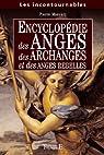 Encyclop�die des anges, des archanges et des anges rebelles par Manoury