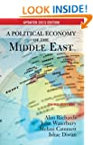 A Political Economy of the Middle East: Third Edition, Updated 2013 Edition