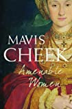 Mavis Cheek Amenable Women