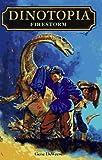 Firestorm (Dinotopia, Book 7) (0679886192) by Deweese, Gene