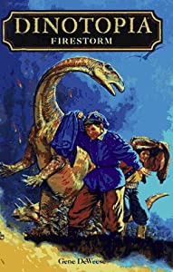 Firestorm (Dinotopia, Book 7) by Gene Deweese