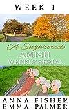 A Sugarcreek Amish Weekly Serial: Week 1 (Sugarcreek Amish Weekly Series)