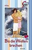 SMS-Bücher, Bd. 14: Bis die Wellen brechen