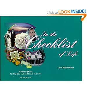 In the Checklist of Life: A Working Book to Help You Live &#038; Leave Life