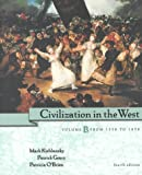 Civilization in the West, Vol. B