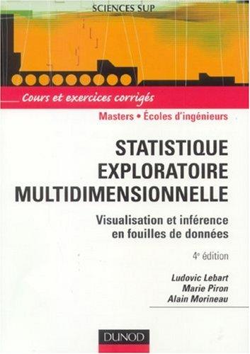 Statistiques exploratoire multidimensionnelle : Visualisations et inférences en fouille de données
