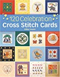 img - for 120 Celebration Cross Stitch Cards book / textbook / text book