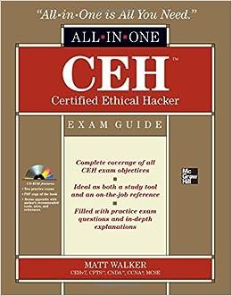 CEH Certified Ethical Hacker: Exam Guide (All-in-One): Matt Walker