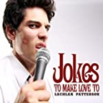 Jokes To Make Love To [Explicit]