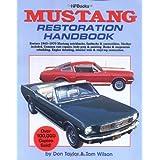 Mustang Restoration Handbook HP029by Don Taylor