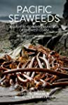 Pacific Seaweeds: Updated and Expande...