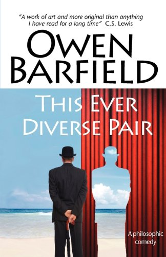 This Ever Diverse Pair, Owen Barfield