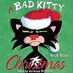 A Bad Kitty Christmas | Nick Bruel