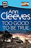 Too Good To Be True (Quick Reads 2016) (English Edition)