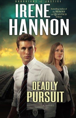 Image of Deadly Pursuit: A Novel (Guardians of Justice) (Volume 2)