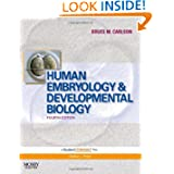 Human Embryology and Developmental Biology: With STUDENT CONSULT Online Access, 4e