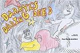 Darryl's Daring Deed