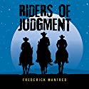 Riders of Judgment (       UNABRIDGED) by Frederick Manfred Narrated by Eric G. Dove
