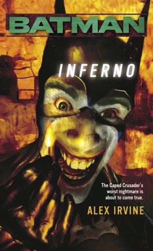 Batman: Inferno, Alex Irvine