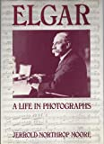 img - for Elgar: A Life in Photographs book / textbook / text book