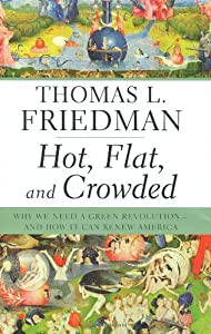"Cover of ""Hot, Flat, and Crowded: Why We ..."