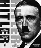 Hitler, 1889-1936: Hubris