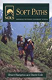 NOLS Soft Paths: Revised (NOLS Library) (0811730921) by Hampton, Bruce