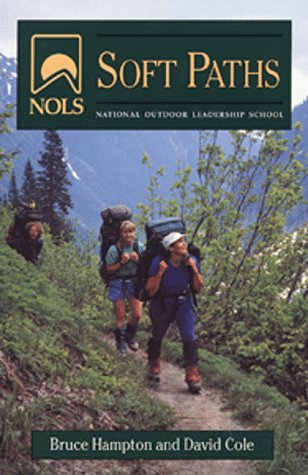NOLS Soft Paths: Revised (NOLS Library)