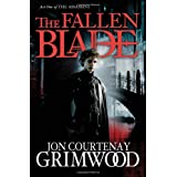 The Fallen Blade: Act One of the Assassini by by Jon in Courtenay Grimwood [Paperback]by Jon Courtenay Grimwood