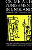 Crime and Punishment in England, 1100-1990 (0312163304) by Briggs, John