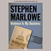 Violence Is My Business: Chester Drum, Book 6 | Stephen Marlowe