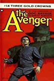 The Avenger #14 Three Gold Crowns (0446742600) by Kenneth Robeson