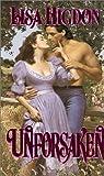 Unforsaken (0821766600) by Higdon, Lisa