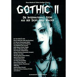 Gothic II. Die internationale Szene aus der Sicht ihrer Macher