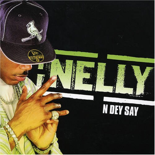 Nelly -  N Dey Say - Mp3