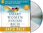 Smart Women Finish Rich: 7 Steps to A...